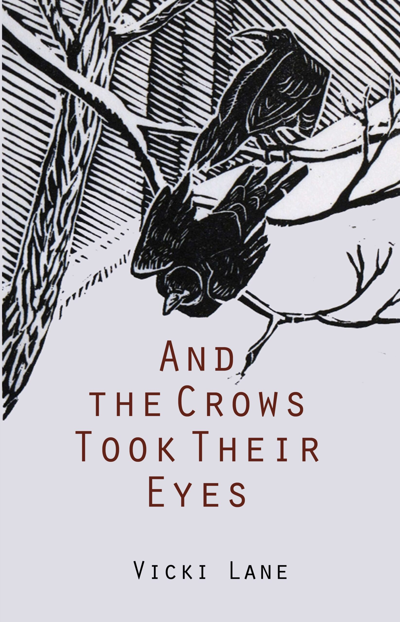 And the Crows Took Their Eyes cover